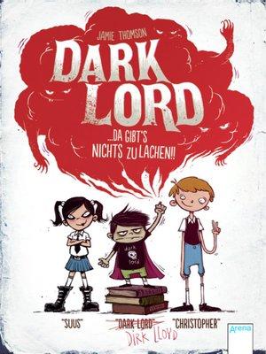 cover image of Dark Lord (1). Da gibt's nichts zu lachen!