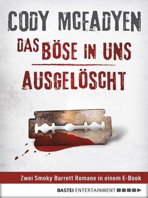 cover image of Das Böse in uns/Ausgelöscht