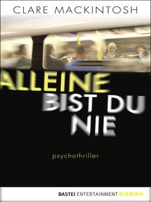 cover image of Alleine bist du nie