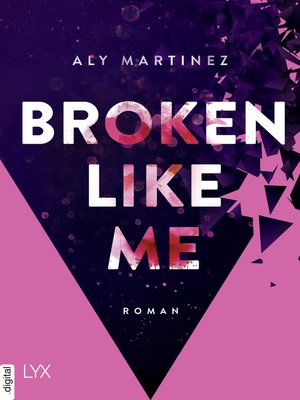 cover image of Broken Like Me