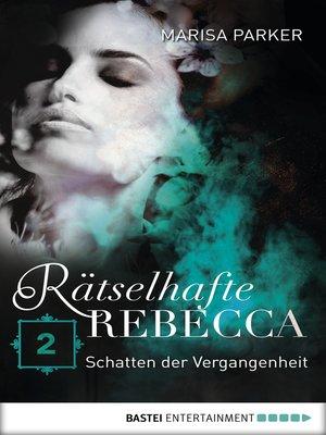 cover image of Rätselhafte Rebecca 02