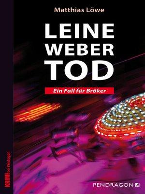 cover image of Leinewebertod