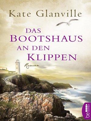 cover image of Das Bootshaus an den Klippen