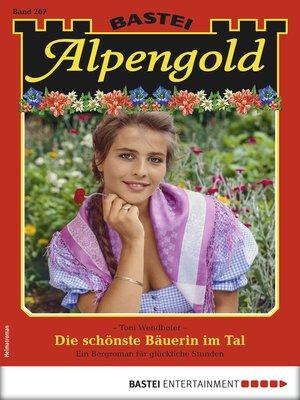 cover image of Alpengold 267--Heimatroman