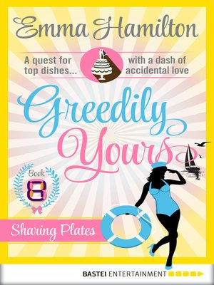 cover image of Greedily Yours--Episode 8
