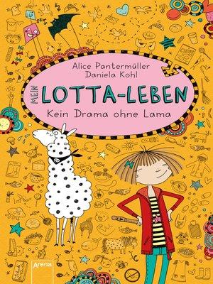 cover image of Mein Lotta-Leben (8). Kein Drama ohne Lama