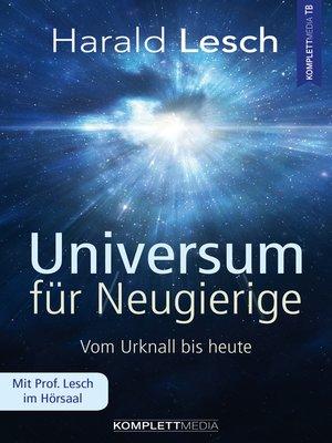cover image of Universum für Neugierige