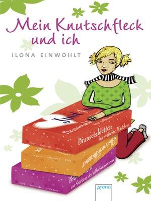 cover image of Mein Knutschfleck und ich