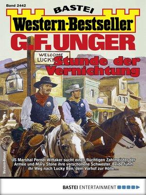 cover image of G. F. Unger Western-Bestseller 2442--Western