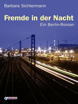 cover image of Fremde in der Nacht