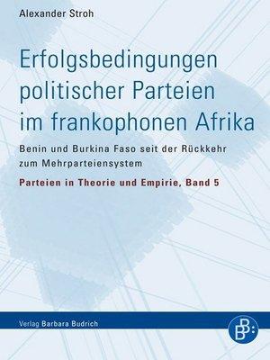cover image of Erfolgsbedingungen politischer Parteien im frankophonen Afrika