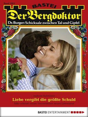 cover image of Der Bergdoktor--Folge 1805