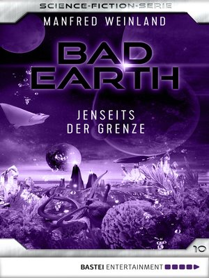 cover image of Bad Earth 10--Science-Fiction-Serie