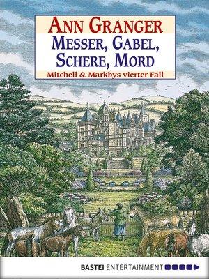 cover image of Messer, Gabel, Schere, Mord