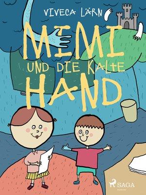 cover image of Mimi und die kalte Hand