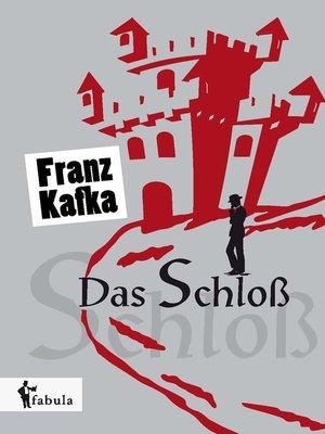 cover image of Das Schloß