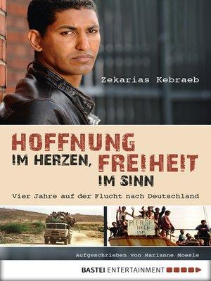 cover image of Hoffnung im Herzen, Freiheit im Sinn
