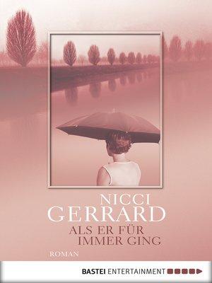 cover image of Als er für immer ging