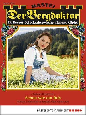 cover image of Der Bergdoktor--Folge 1874