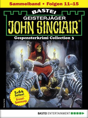 cover image of John Sinclair Gespensterkrimi Collection 3--Horror-Serie
