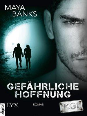 cover image of KGI--Gefährliche Hoffnung