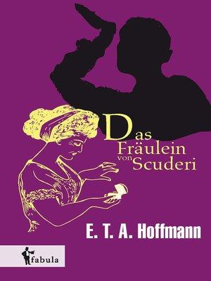 cover image of Das Fräulein von Scuderi