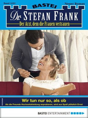 cover image of Dr. Stefan Frank 2535--Arztroman