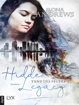 cover image of Hidden Legacy--Tanz des Feuers