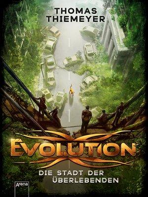 cover image of Evolution (1). Die Stadt der Überlebenden