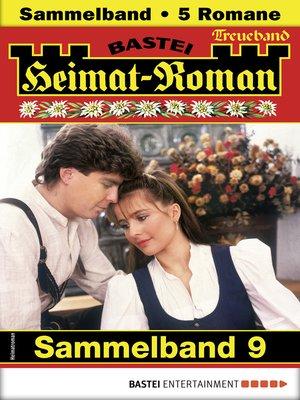cover image of Heimat-Roman Treueband 9--Sammelband