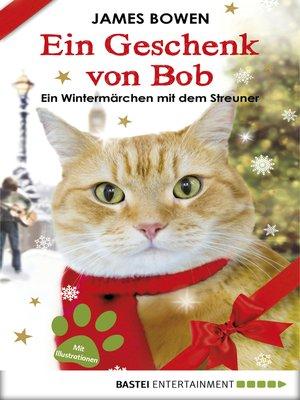 cover image of Ein Geschenk von Bob
