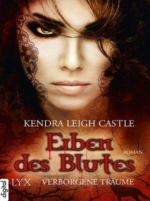 cover image of Erben des Blutes--Verborgene Träume