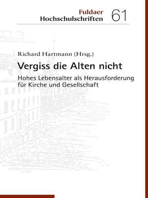 cover image of Vergiss die Alten nicht