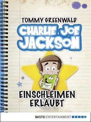 cover image of Charlie Joe Jackson--Einschleimen erlaubt