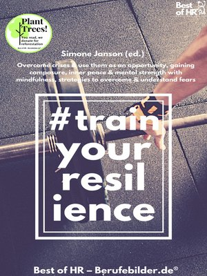 cover image of Train your Resilience