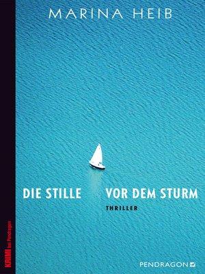 cover image of Die Stille vor dem Sturm