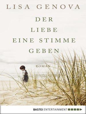 cover image of Der Liebe eine Stimme geben
