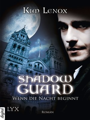 cover image of Shadow Guard--Wenn die Nacht beginnt
