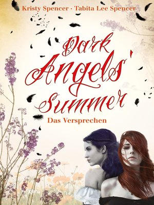 cover image of Dark Angels' Summer. Das Versprechen