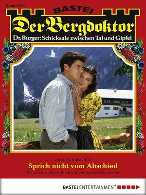 cover image of Der Bergdoktor--Folge 1763