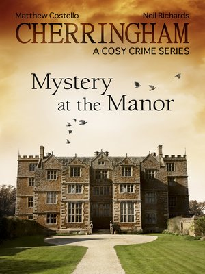 cover image of Cherringham--Mystery at the Manor