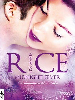 cover image of Midnight Fever--Verhängnisvolle Nähe