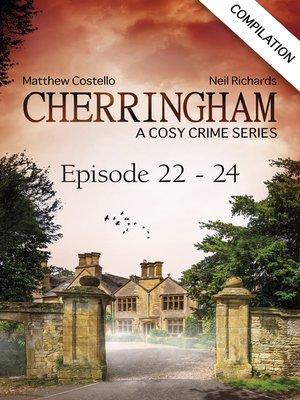 cover image of Cherringham--Episode 22--24