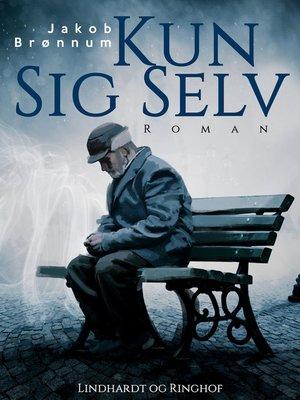 cover image of Kun sig selv