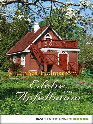 cover image of Elche im Apfelbaum