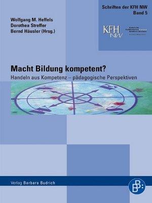 cover image of Macht Bildung kompetent?