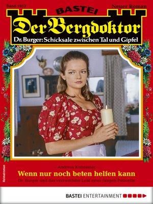 cover image of Der Bergdoktor 1952--Heimatroman