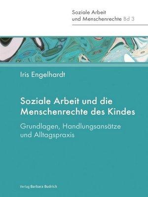 cover image of Soziale Arbeit und die Menschenrechte des Kindes