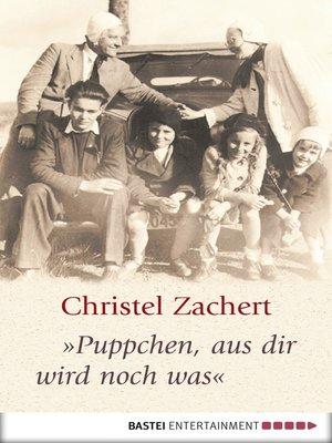 """cover image of """"Puppchen, aus dir wird noch was"""""""