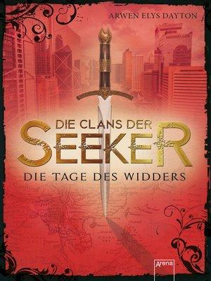 cover image of Die Clans der Seeker (3). Die Tage des Widders